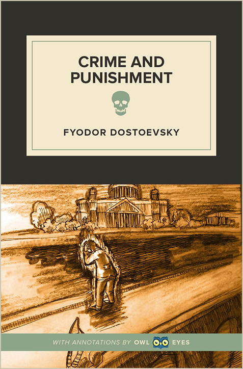Crime And Punishment Full Text And Analysis Owl Eyes