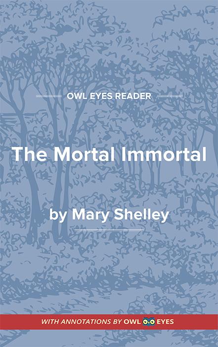 The Mortal Immortal Cover Image