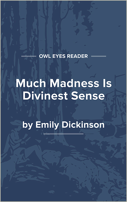 Much Madness Is Divinest Sense Cover Image