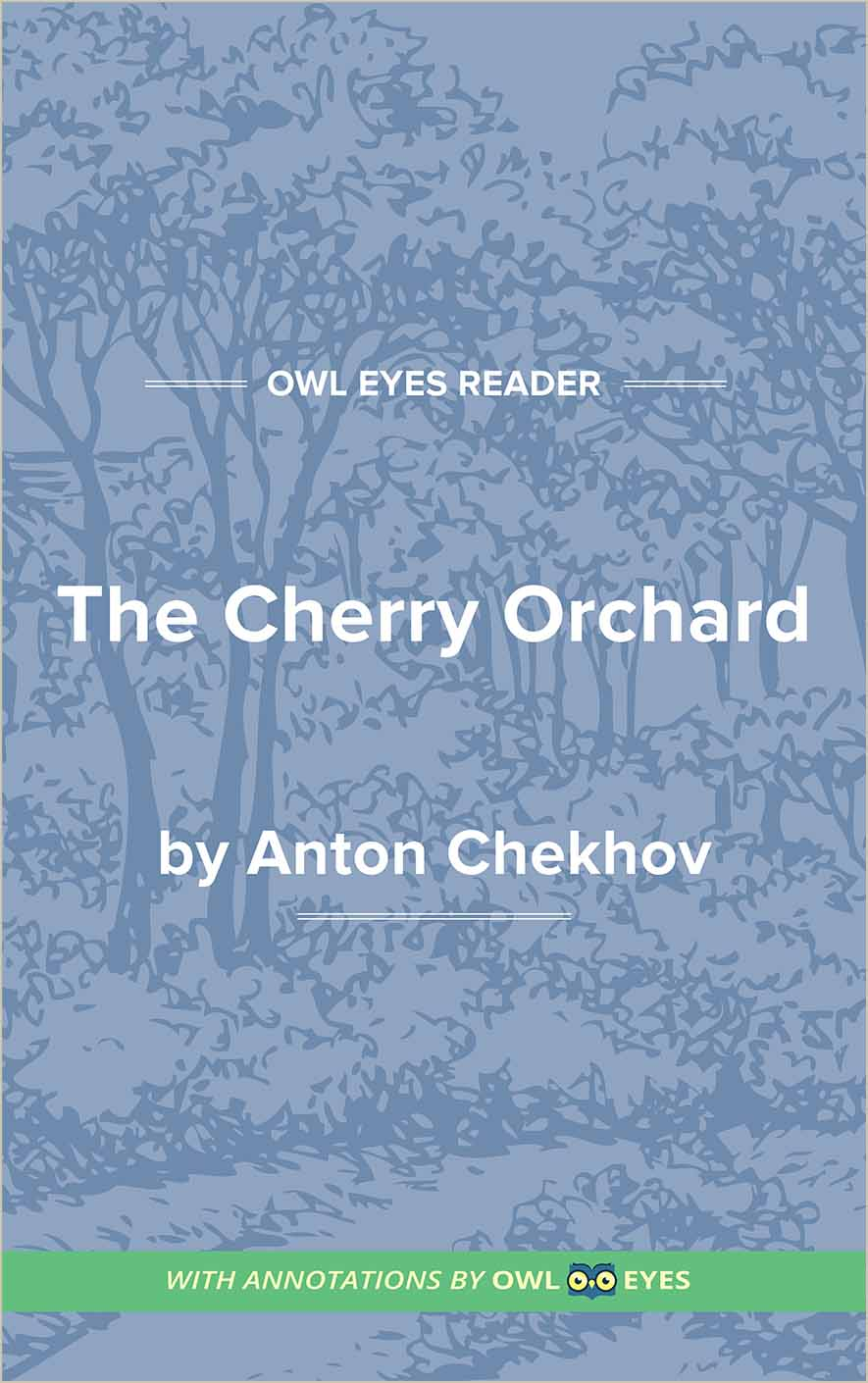 The cherry orchard full text and analysis owl eyes the cherry orchard cover image buycottarizona