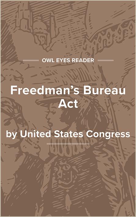 Freedmen's Bureau Act Cover Image