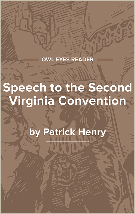 Speech to the Second Virginia Convention Cover Image