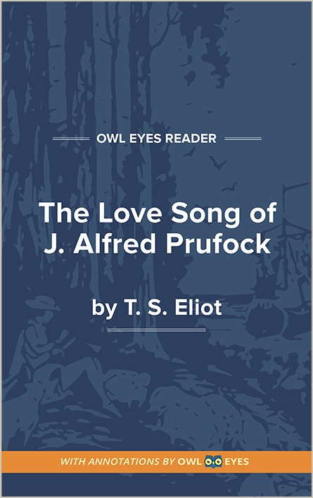 Allusion In The Love Song Of J Alfred Prufrock Owl Eyes