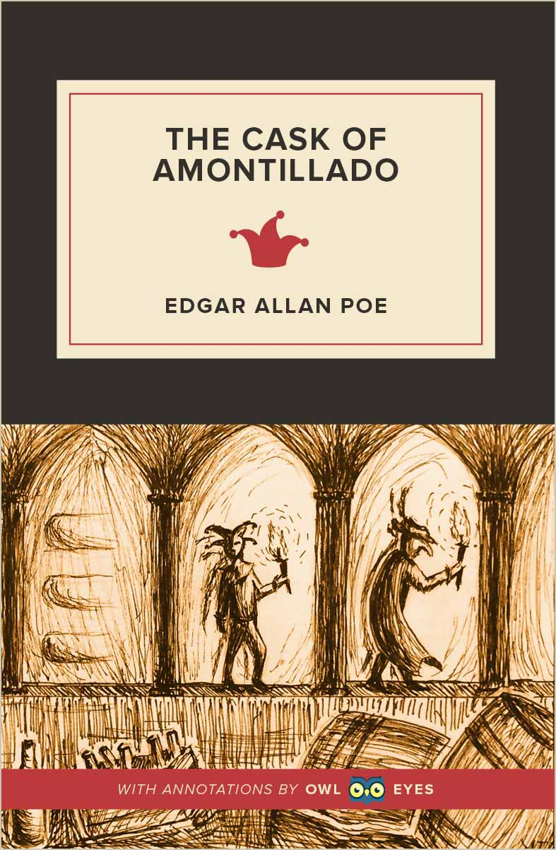 the cask of amontillado and the tell tale heart essay Both 'the tell-tale heart' and 'the cask of amontillado' reveal a psychotic narrator unravelling a macabre tale of irrational fear or revenge.
