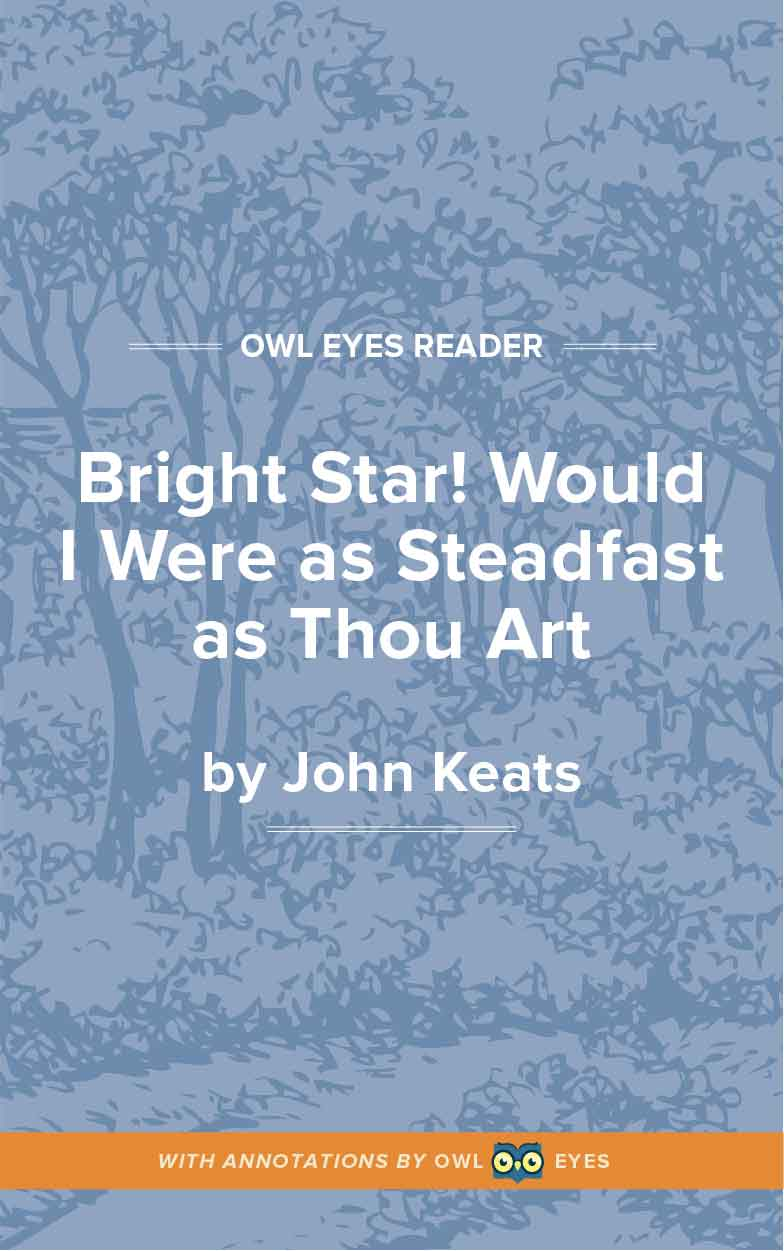 Bright Star! Would I Were as Steadfast as Thou Art Cover Image