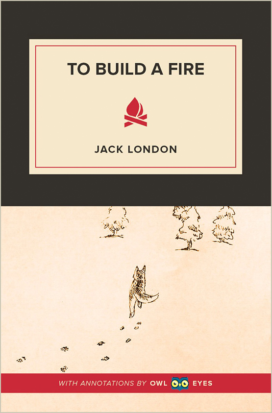 an analysis of the book to build a fire by jack london Written by jack london, narrated by richard rohan download the app and start listening to to build a fire today - free with a 30 day trial keep your audiobook forever, even if you cancel.