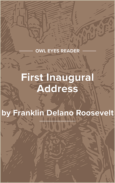 First Inaugural Address of Franklin D. Roosevelt Cover Image