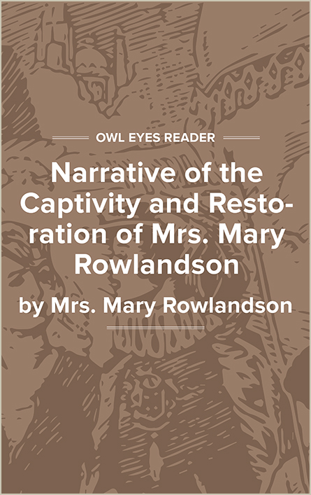 Narrative of the Captivity and Restoration of Mrs. Mary Rowlandson Cover Image
