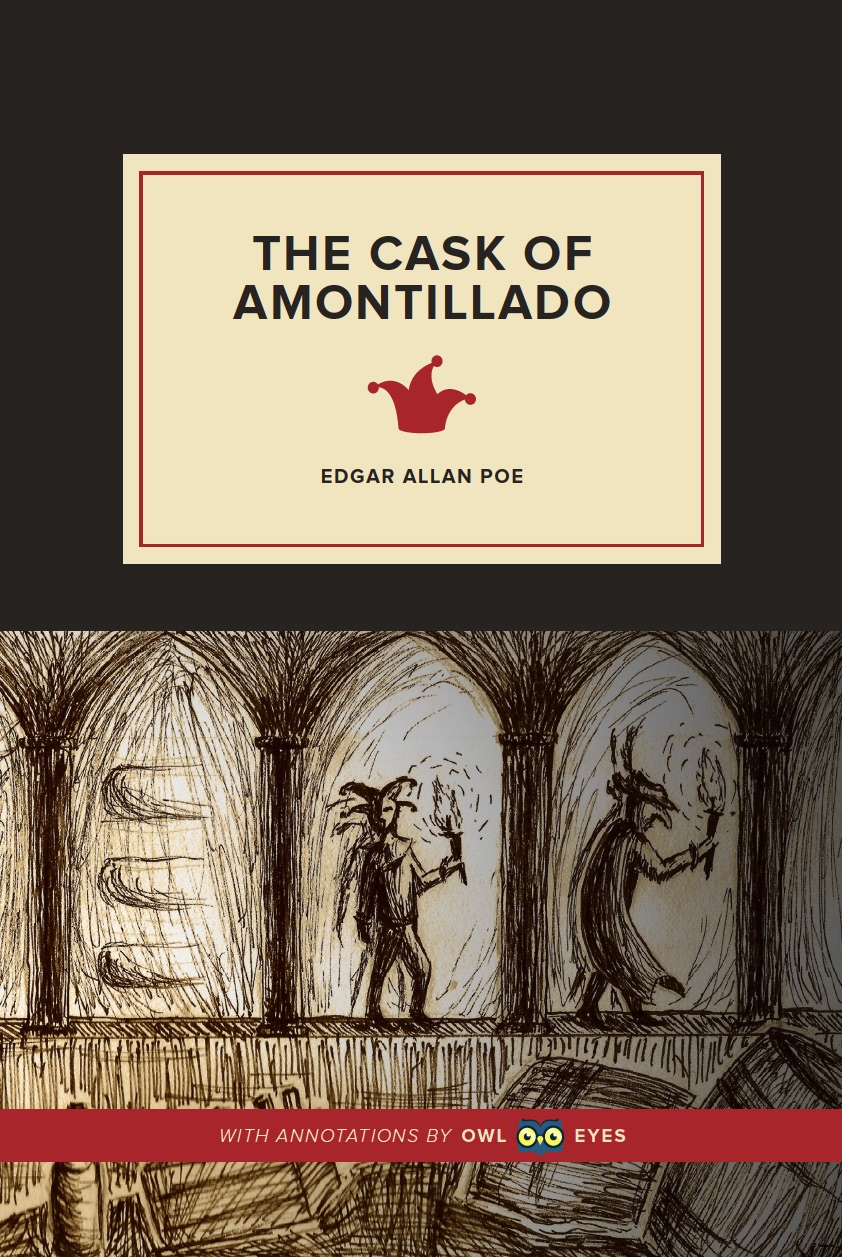 thesis statement for edgar allan poe the cask of amontillado The cask of amontillado essay edgar allan poe tells a story of cold, calculated revenge upon the character fortunato for some insult that is.
