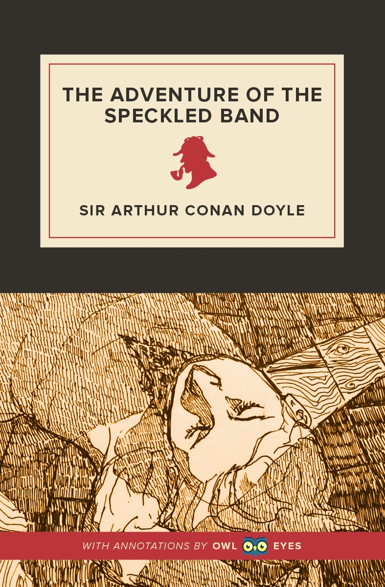the adventure of the speckled band 3 essay We started with the adventure of the speckled band, which was a  each  student is required to write six major essays for this class the first  reading  assignment, sherlock for dummies, pages 29-46 and all of chapter 3.