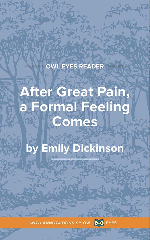 After Great Pain, a Formal Feeling Comes Cover Image