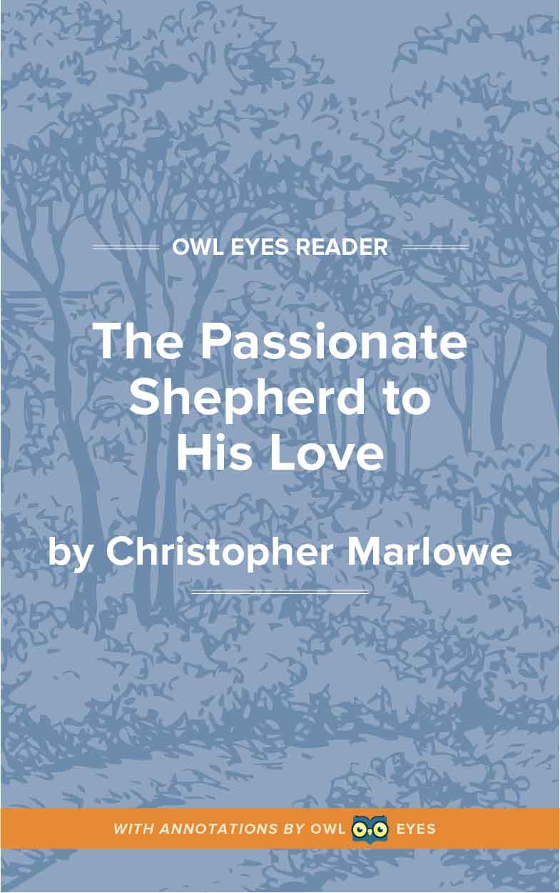 The Passionate Shepherd to His Love Cover Image