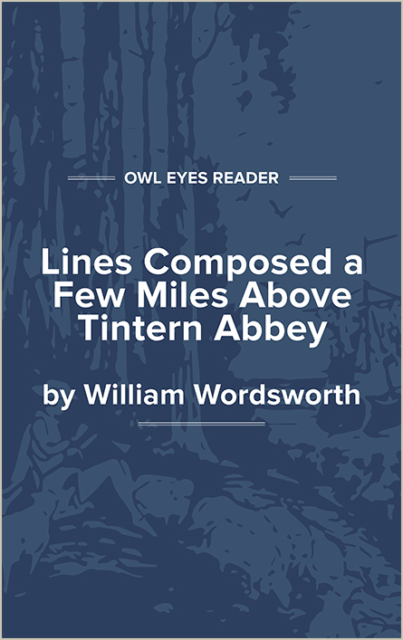Lines Composed a Few Miles Above Tintern Abbey Cover Image