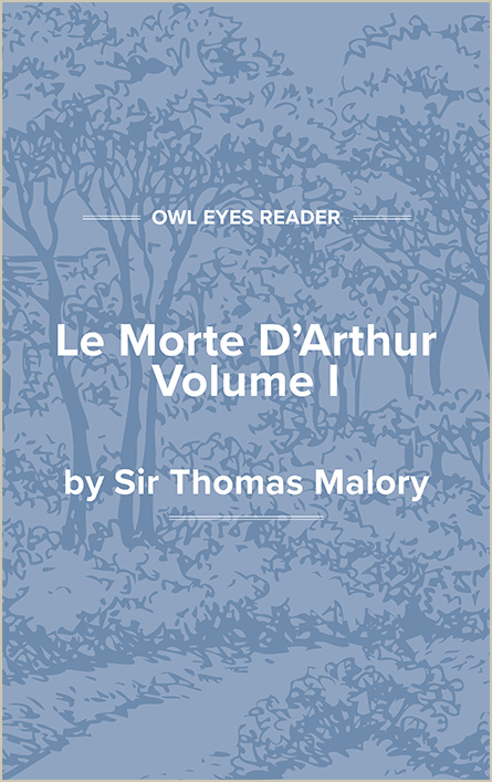 Le Morte D'Arthur, Volume I Cover Image