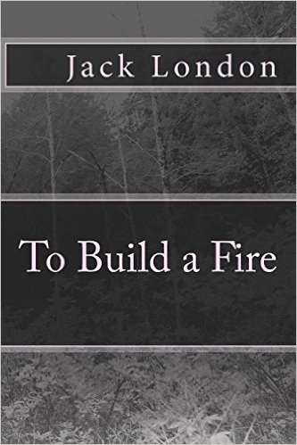 To Build a Fire Cover Image