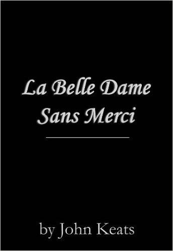 La Belle Dame sans Merci Cover Image