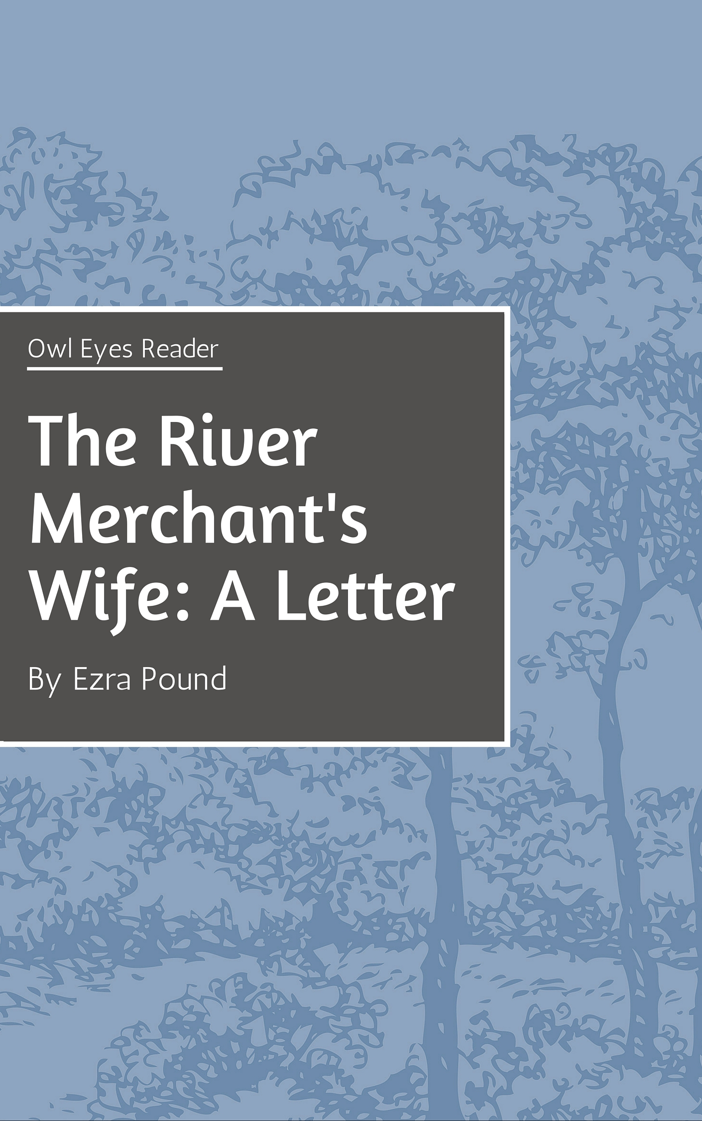 The River Merchant's Wife: A Letter Cover Image